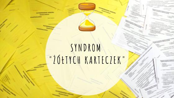 """Syndrom """"żółtych karteczek"""""""