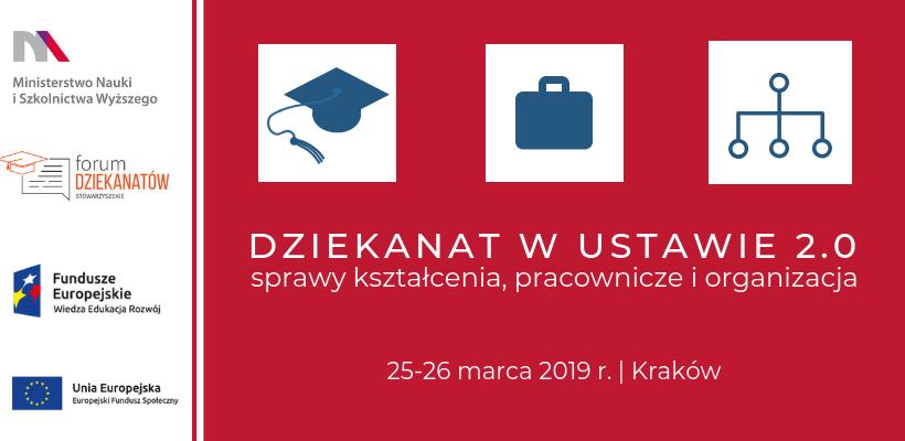Zaproszenie na seminarium poświęcone pracy dziekanatów w kontekście Ustawy 2.0 | Kraków, 25–26.03.2019