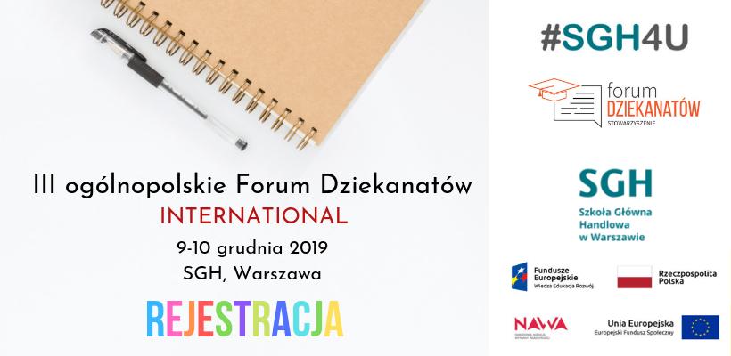 Rejestracja: III ogólnopolskie Forum Dziekanatów – International 9–10 grudnia 2019 r. | SGH