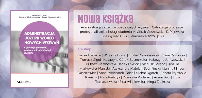Nowa książka: Administracja uczelni wobec nowych wyzwań. Cyfryzacja procesów, profesjonalizacja obsługi studenta