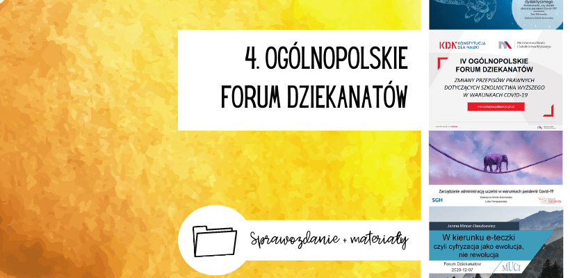 IV ogólnopolskie Forum Dziekanatów: podsumowanie + materiały